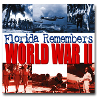 Florida Remembers World War II